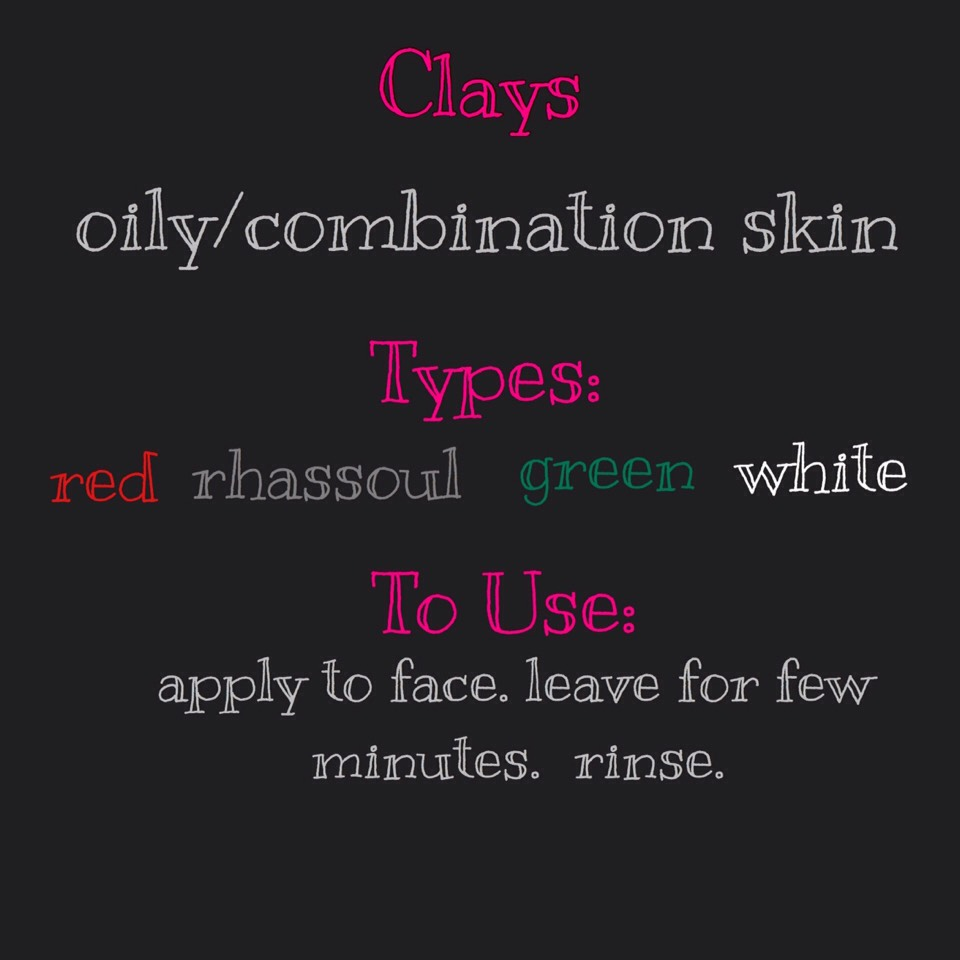 #1 CLAY |Claydraws toxins from the skin and can calm inflammations. You cannot only use it as aface mask, but also as a daily face wash.There are different types of clay: red, green orwhite clay,rhassoulor healing earth!You can mix clay with water+ otherstuff like aloe vera gel, organic floral waters, organic full fat yogurt, kefir orbuttermilk. Getcreative!  Don't try clay if you are allergic to nickel. Clay may contain traces of it.