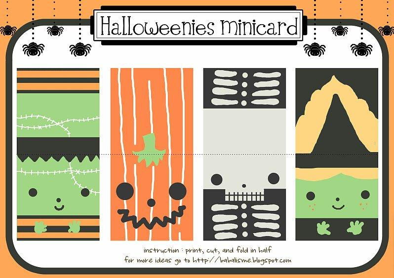 Halloween Minicard Print out these adorable minicards from Babalisme to pass out to friends, family, and co-workers on the day of Halloween — you can even attach a fun-size candy to it as a sweet little treat.