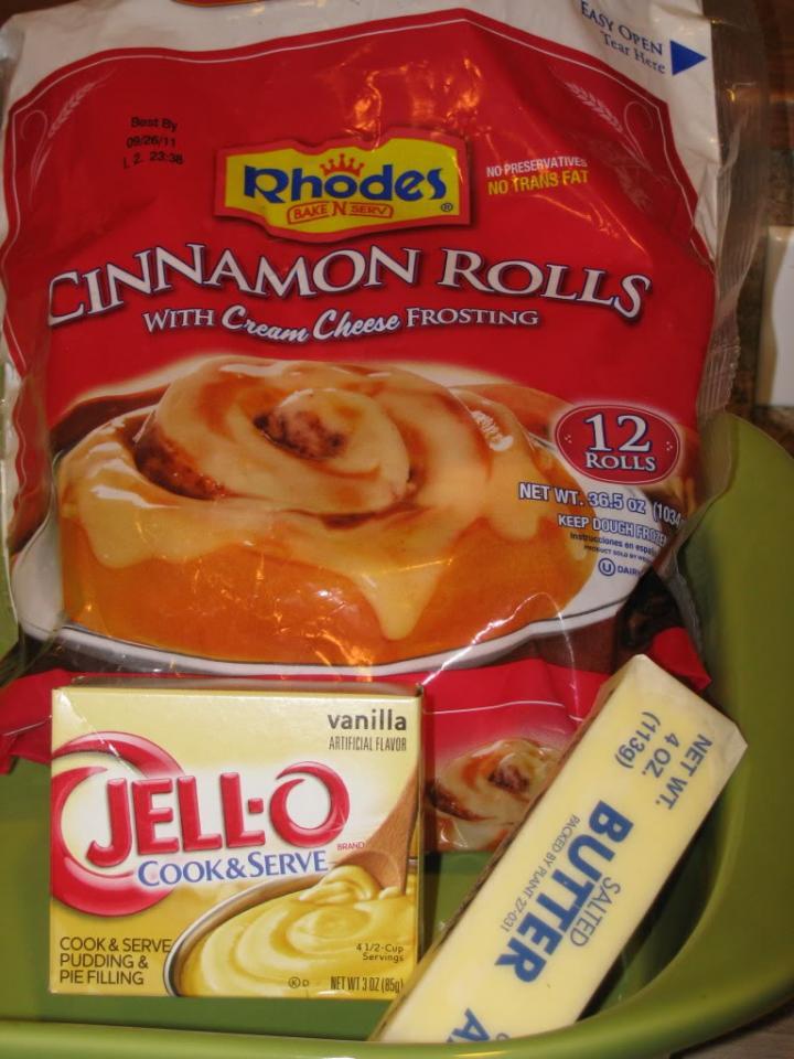 Purchase Rhodes frozen Cinnamon Rolls - Vanilla Jello Pudding - and one stick of butter