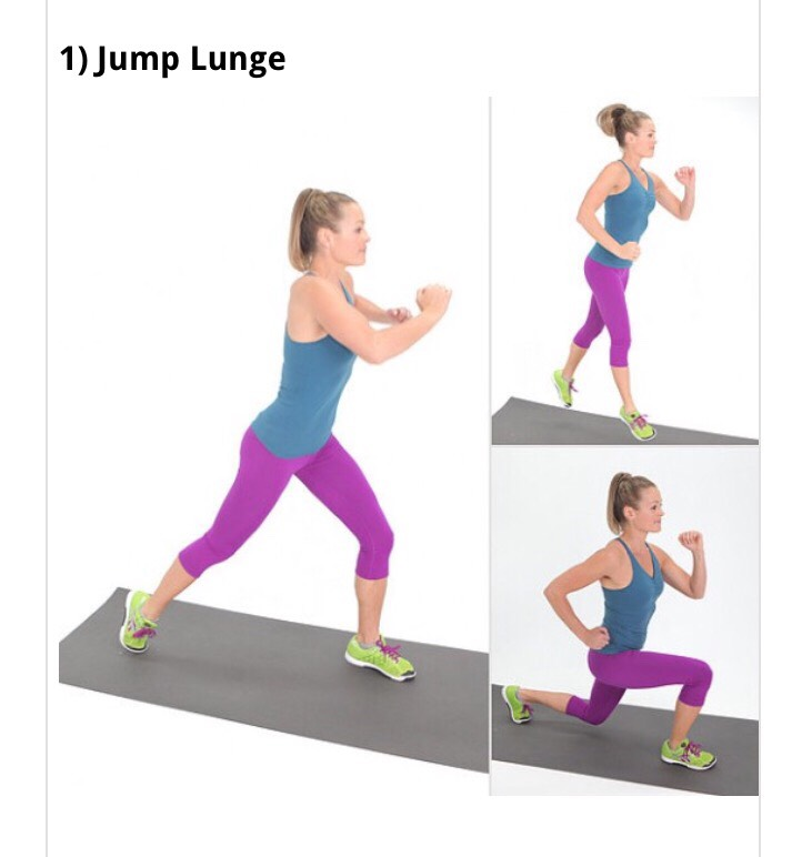 •Start Standing in a lunge position. •Push off the bottom of both feet into a jump, switching the position of your feet in midair, landing in a basic lunge. Repeatthis movement changing your legs.