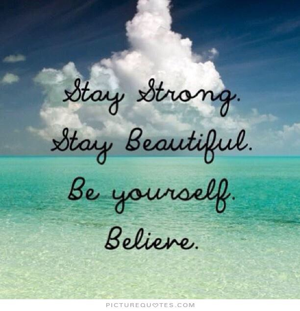 Stay beautiful! You were always beautiful and always will be! 😍