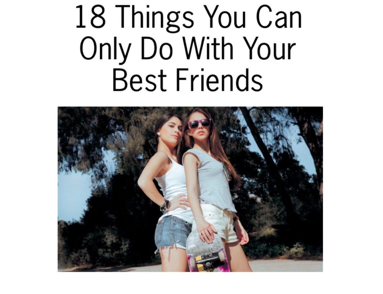 Things only best friends can do