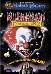 6.) killer klowns from outer space. PLEASE DO NOT WATCH THIS WITH ANY CHILDREN! They will not sleep at all! Very funny though and kinda weird.