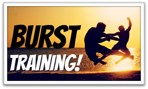 What you want to do to achieve the burst training miracle is as follows:  - Do high intense sprinting for 30 seconds (so, run down to the end of your road and back)  - Rest  - Repeat 4 times  Do this FOUR times a day, and you will see results fast!