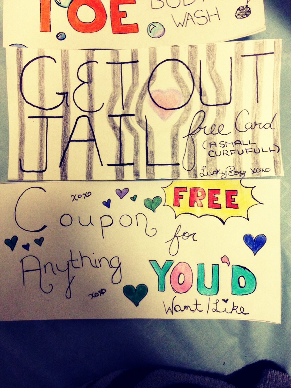Get out of jail! Small fights! Coupon for anything he/she wants!