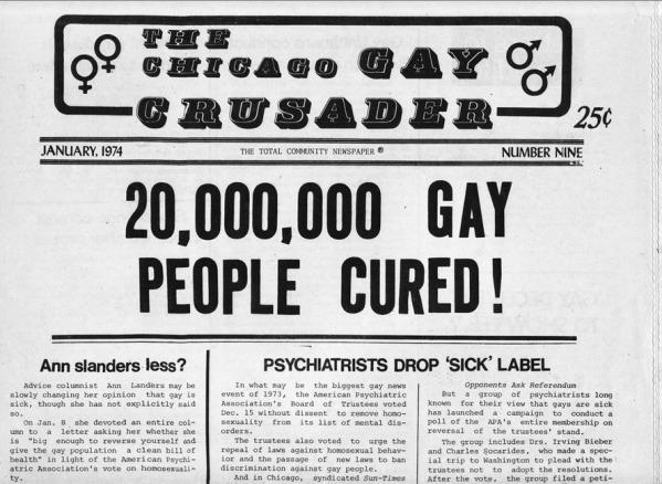 Homosexuality Thought To Be A Mental illness Until 1873 Homosexuality was listed as a mental illness until 1972. The American Psychiatric Association labeled it an illness that could be cured.