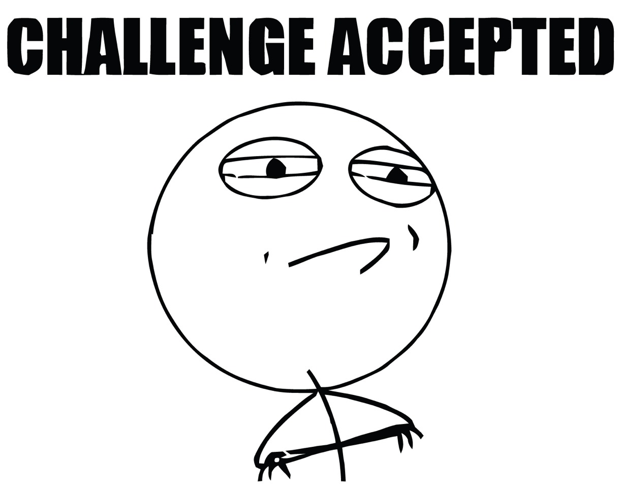 Do challenges: One of the fun things to do are challenges