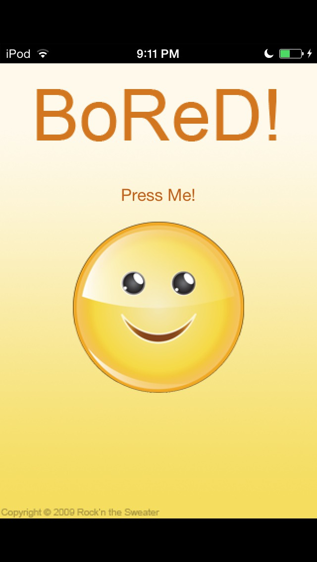 Bored is an awesome app that is also a lifesaver when you're home alone. Basically it just gives you ideas on what to do!😄 ⭐️⭐️⭐️⭐️