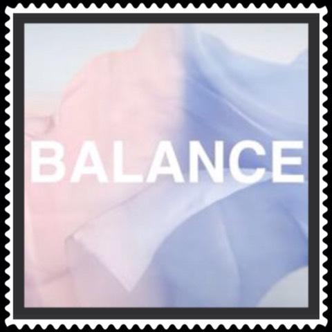 Have balance