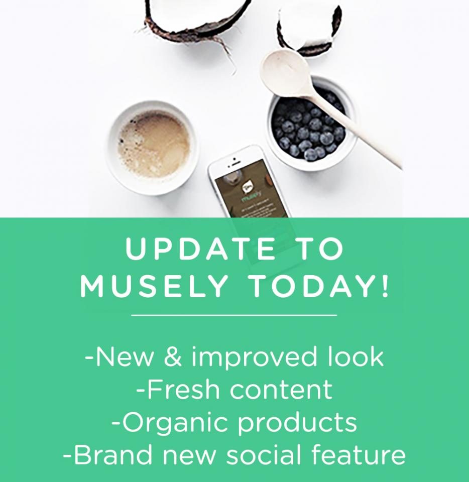 If you haven't yet, update the app today to see our new & improved look, fresh content, organic products, and brand new social feature!