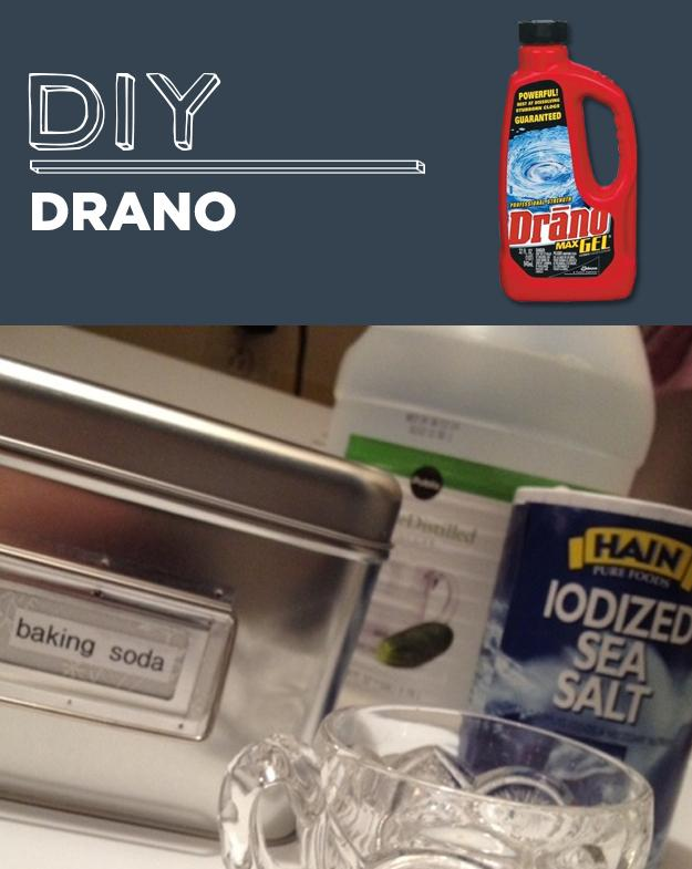 30. DIY Drano Mix together 1 cup of baking soda, 1 cup of salt and 1/4 cup of cream of tartar. Measure about a quarter cup of the mixed powder and pour into your clogged drain. Pour two cups of boiling water into the drain, and let stand for about an hour, then run fresh water from the tap.