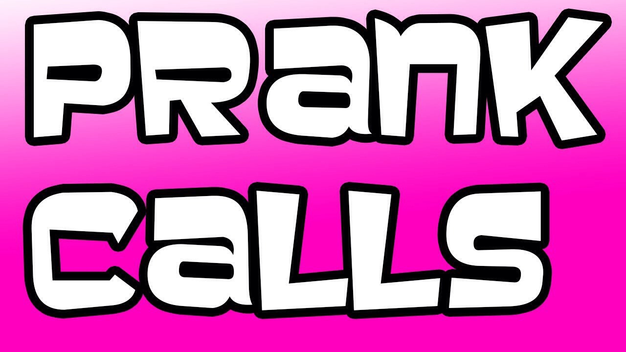 The old prank call. Call your friends or mcdonalds even pranking them!