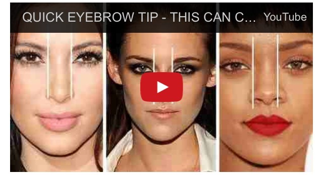 16. Stop! You're doing your eyebrows all wrong! According to this video, they ought to be shaped according to how wide or slim you want your nose to appear.