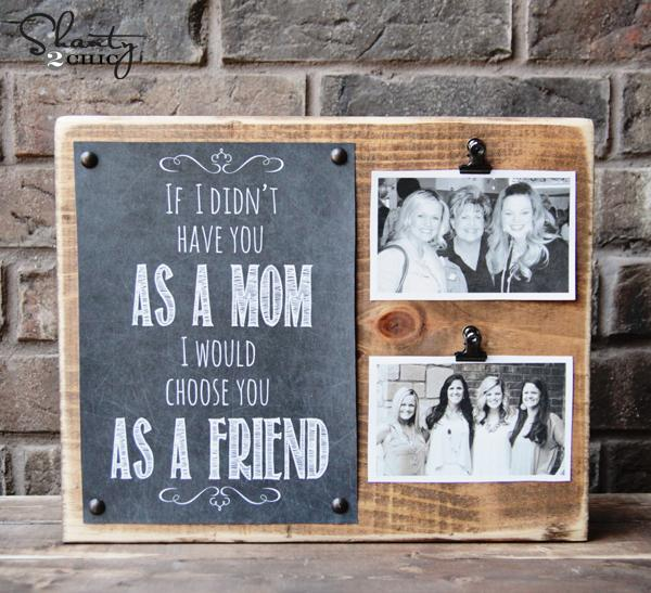 Another simple one too.  Just  buy some chalkboard paper and write a cute little message on it on.  Choose two or more photos of special memories. Pin both of these thing onto a rustic-looking wood board and voila!  Done!