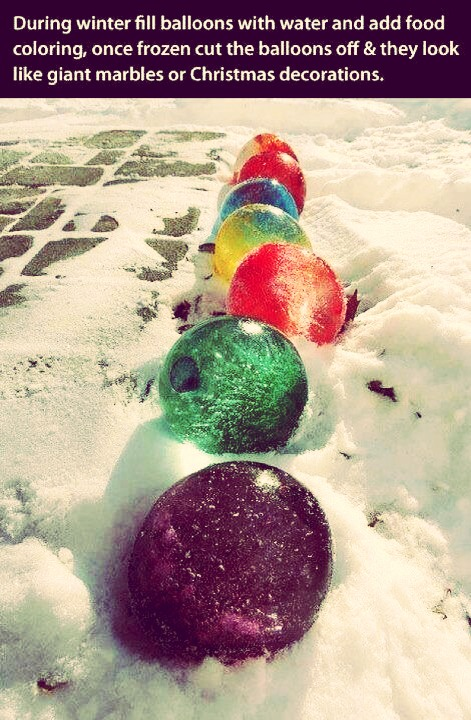Add food color to water balloons, freeze, then cut off the balloon. Makes large colorful marbles to keep outside for he holidays
