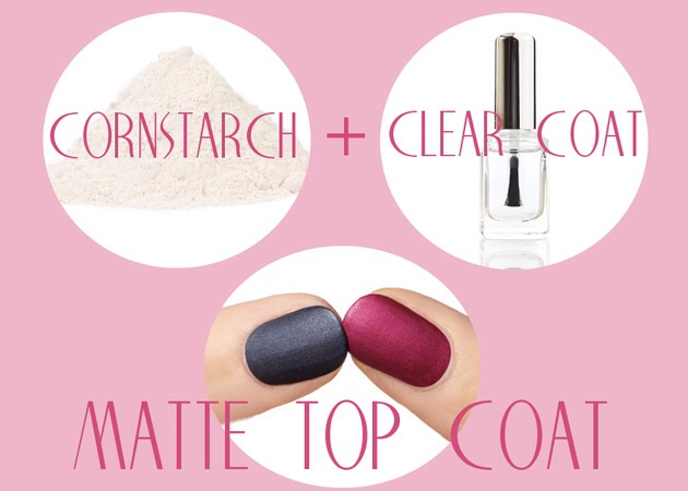 For matte nails, mix corn starch with clear nail polish until you get a milky white texture