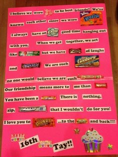 Make a cute catchy poem! Make sure to include all his/her fav candies and designs to get creative!💓
