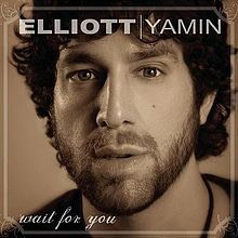 Wait for you ~Elliott Yamin 💔