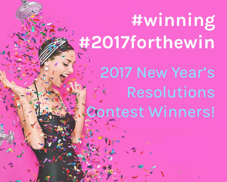 Thank you to all the participants for the inspiring tips on making 2017 their best year yet! (We may or may not be saving these to get our own butts into gear). And now for the winners!