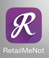 RetailMeNot is a coupon app. This app gives you coupons to almost every store! It even gives you coupons when you're shopping online.