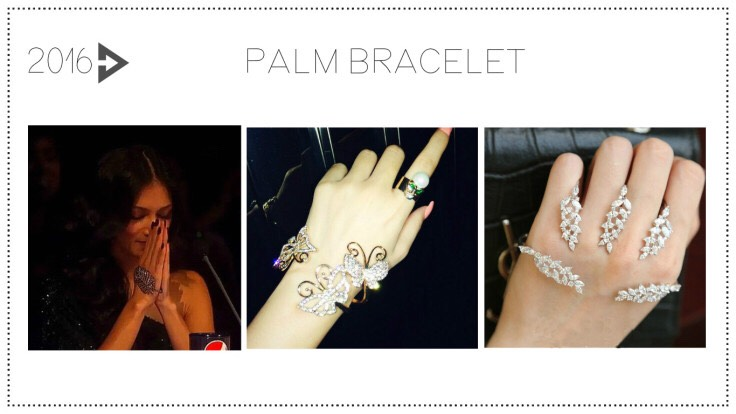2016: The Palm BraceletJust like the ring got relocated, the bracelet is no longer satisfied sitting daintily on the wrist. Instead, expect to find them in the middle of the palm, making the hand decked out and adorned.