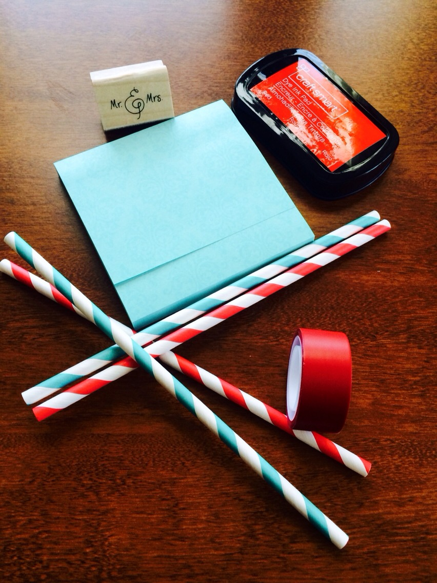 Things you will need⤴ -Sticky Post-it - Shopko- $4.30 -Red tape-Michaels-$2.30 -Paper Straws(30ct.)-online The PartyFairy-$5 -Ink-$2.99/Mr.&Mrs. Stamp- Michaels-$1.99