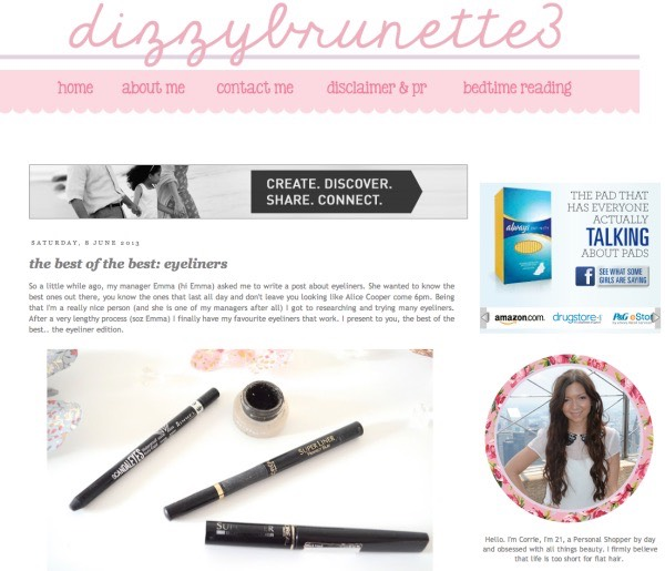 "1️⃣1️⃣Dizzy Brunette: ""mirrors every girl's wish to go on a weekly beauty binge, snatching up the newest makeup and hair products. Corrie, who blogs from the UK, does just that, sharing her experiences with readers in the form of lighthearted, well-lit images."""