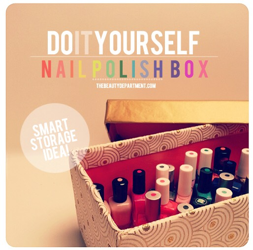 * Organize your nail polishes to perfection. Paint the color of the nail polish on the lid of the polish, and store inside a box (like a shoe-box) as shown.