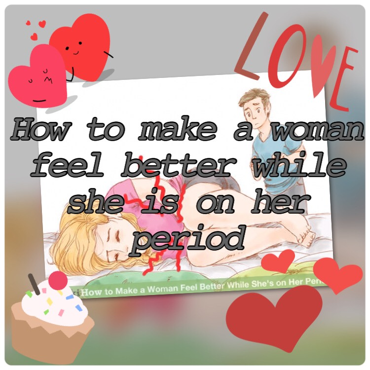 Being a reasonable, considerate person all the time ought to be everyone's goal. If you want to give a womanor girl in your life some extra support whilst she is suffering a bad or heavy period, thesesteps will guide you.