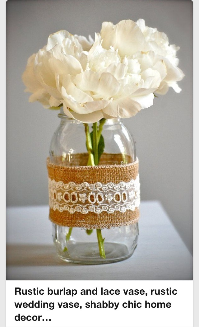 All you need is burlap, lace thinner than the burlap, a jar or vase, glue (hot glue gun is best) and filler. Very easy and not much $$