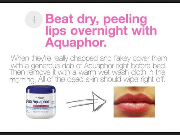 12. Aquaphor makes a great overnight remedy.