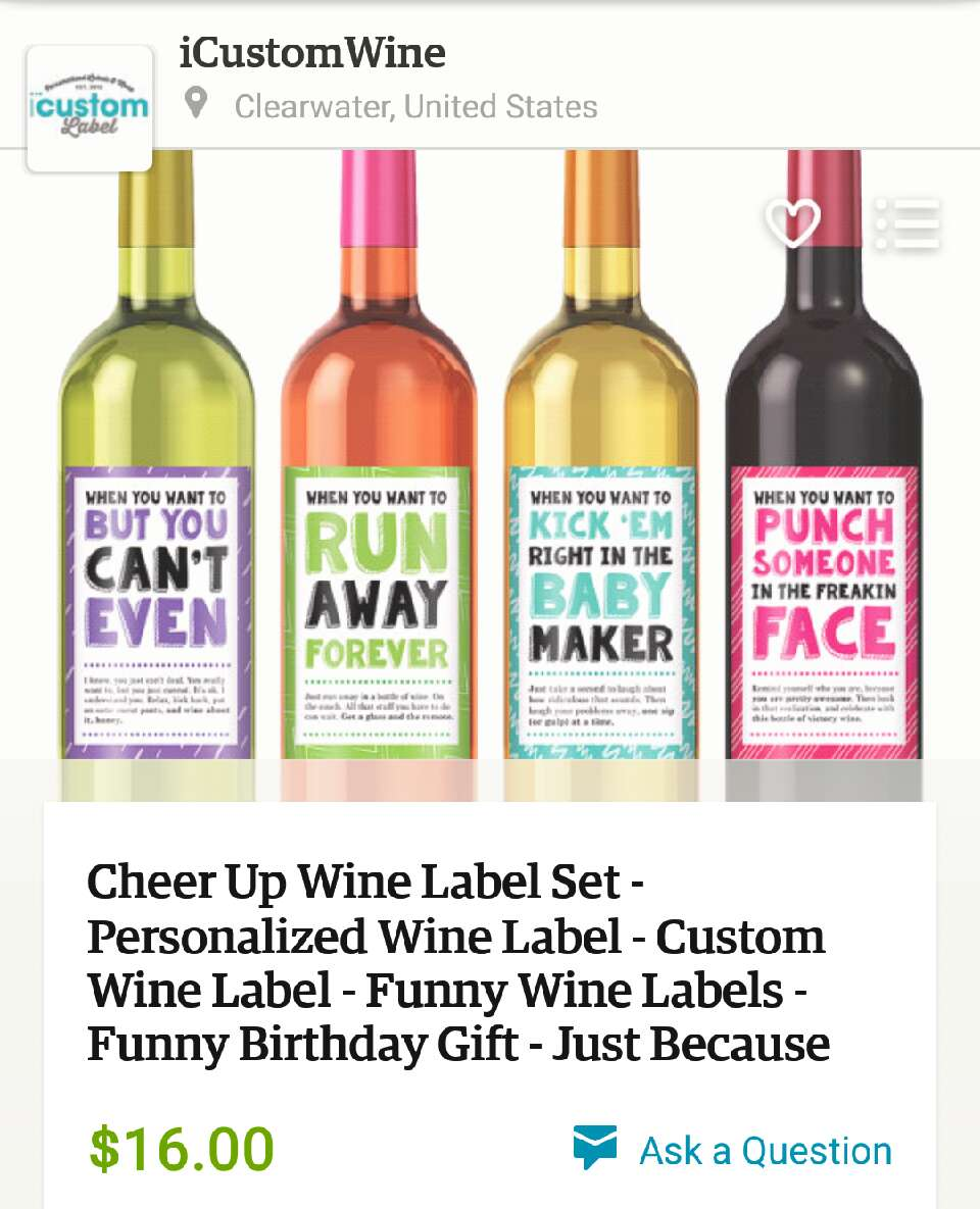 Wine is obviously a must for any friend that needs cheering up, and these labels are too perfect!