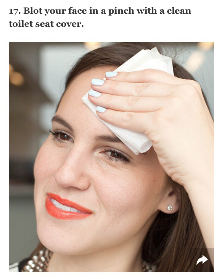 Initially, yes, this sounds gross, but both blotting papers and toilet seat covers are made out of similar fabrics and will help sop up excess oil on your skin. So, if you're in a pinch and headed to the bathroom to freshen up anyway, grab one of these covers and pat it over your skin.