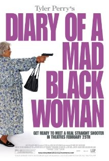 Diary Of A Mad Black Woman- 2005