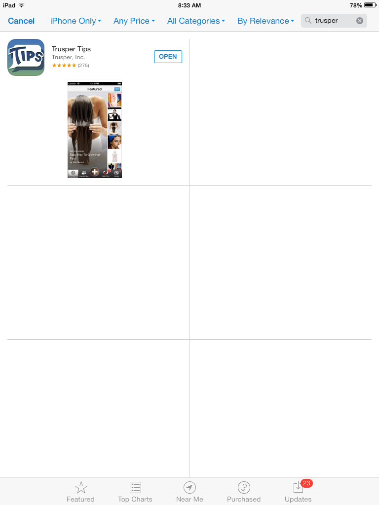 """In AppStore, search for """"Trusper"""", select """"iPhone only"""" option, install it on your iPad or iPad Mini."""